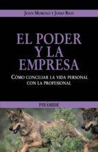 EL PODER Y LA EMPRESA: COMO CONCILIAR LA VIDA PERSONAL CON LA PRO FESIONAL