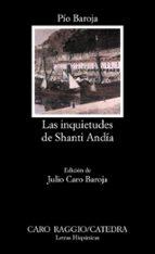 Las inquietudes de Shanti Andía: 73 (Letras Hispánicas)