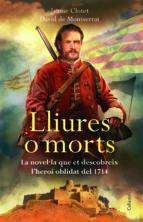Lliures o morts (Edició dedicada Sant Jordi 2014) (Clàssica)
