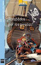 ¡Atrapados por los piratas! (Barco de Vapor Azul)