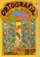 ORTOGRAFIA PARA LA REFORMA 3