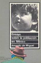 ENSAYO SOBRE LA POBLACION EN MEXICO