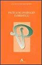 Políticas de conservación en bibliotecas (Instrumenta bibliológica)