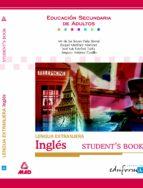 LENGUA EXTRANJERA, INGLES STUDENT S BOOK PARA LA EDUCACION SECUND ARIA DE ADULTOS (INCLUYE 1 CD-ROM)
