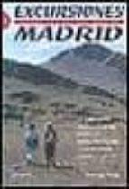 EXCURSIONES FACILES POR LA PROVINCIA DE MADRID (T. I)