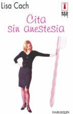 Cita sin anestesia