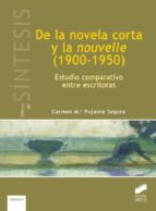 DE LA NOVELA CORTA Y LA NOUVELLE (1900-1950) (EBOOK)