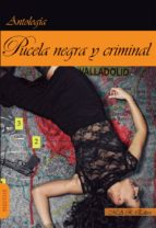 Pucela negra y criminal (Narrativa)