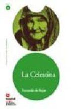 "La celestina (""leer en español"") nivel 6 (Leer En Espanol Level 6)"