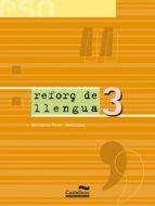REFORÇ LLENGUA 3 ESO