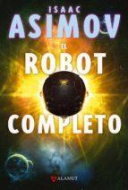 Robot Completo,El (Alamut Serie Fantástica)
