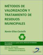 MÉTODOS DE VALORIZACIÓN Y TRATAMIENTO DE RESIDUOS MUNICIPALES (EBOOK)