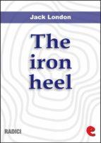 The Iron Heel (Radici)