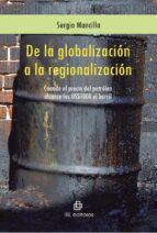 DE LA GLOBALIZACIÓN A LA REGIONALIZACIÓN (EBOOK)