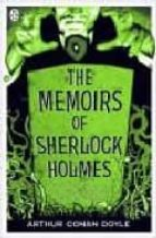 The Memoirs of Sherlock Holmes (Penguin Classics)