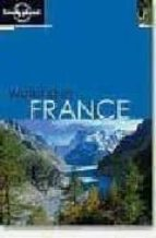 WALKING FRANCE (LONELY PLANET) (2ND ED.)