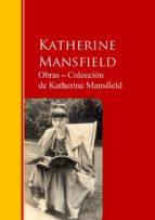Obras ? Colección  de Katherine Mansfield: Biblioteca de Grandes Escritores