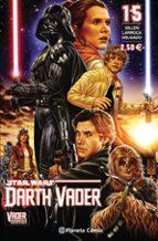 Star Wars Darth Vader nº 15/25 (Vader derribado 6 de 6) (Star Wars: Cómics Grapa Marvel)