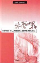 HISTORIA DE LA FILOSOFIA CONTEMPORANEA (7ª ED.)