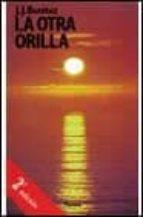 LA OTRA ORILLA (2ª ED.)