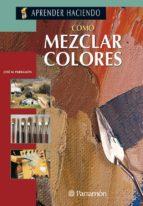 COMO MEZCLAR COLORES-OLEO ACUARELA