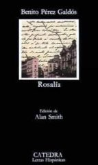 Rosalía (Letras Hispánicas)