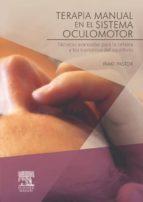 TERAPIA MANUAL EN EL SISTEMA OCULOMOTOR (EBOOK)