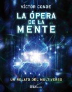 La ópera de la mente