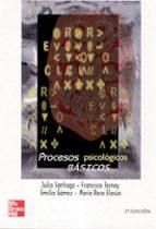 PROCESOS PSICOLOGICOS BASICOS (2ª ED.)
