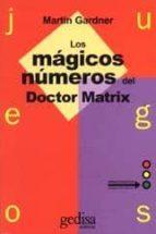 JUEGOS: LOS MAGICOS NUMEROS DEL DR. MATRIX