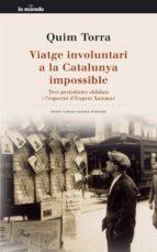 VIATGE INVOLUNTARI A LA CATALUNYA IMPOSSIBLE (EBOOK)
