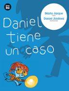 Daniel tiene un caso (Primeros Lectores)