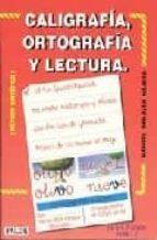 CALIGRAFIA, ORTOGRAFIA, LECTURA NIVEL 2 : (METODO SINTETICO)