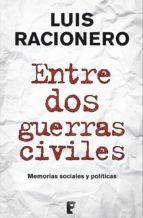 Entre dos guerras civiles  (B DE BOOKS)