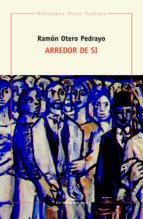 Arredor de si (Biblioteca Otero Pedrayo)