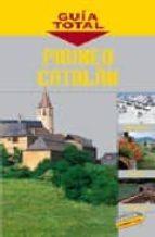PIRINEO CATALAN (GUIA TOTAL)
