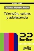 TELEVISION, VALORES Y ADOLESCENCIA