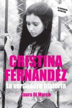 Cristina Fernández: La verdadera historia