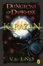 DUNGEONS OF DARKNESS (KAZARAN QUARTET Nº 2)