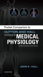 Pocket Companion To Guyton & Hall Textbook Of Medical Physiology (Guyton Physiology)