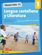 VACACIONES 10. LENGUA CASTELLANA Y LITERATURA 1 ESO