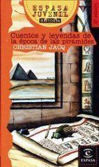 Cuentos y leyendas  de la época de las pirámides (ESPASA JUVENIL)