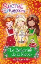 La Bailarina De La Nieve (Secret Kingdom)