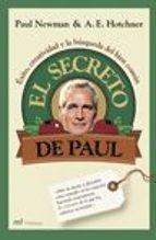EL SECRETO DE PAUL: EXITO, CREATIVIDAD Y LA BUSQUEDA DEL BIEN COM UN
