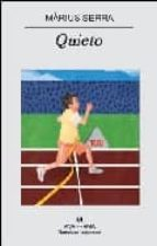 Quieto (Narrativas hispánicas)