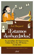 ¡ESTAMOS DESBORDADOS! (EBOOK)
