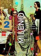 MILENIO, CIENCIAS SOCIALES, GEOGRAFÍA E HISTORIA, 2 ESO (MADRID)