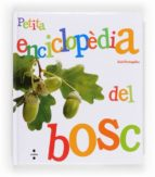 Petita Enciclopèdia Del Bosc