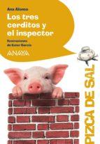 Los tres cerditos y el inspector (Literatura Infantil (6-11 Años) - Pizca De Sal)