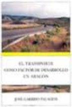 EL TRANSPORTE COMO FACTOR DE DESARROLLO EN ARAGON